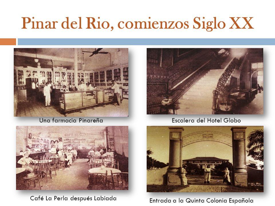Pinar del Rio, comienzos Siglo XX