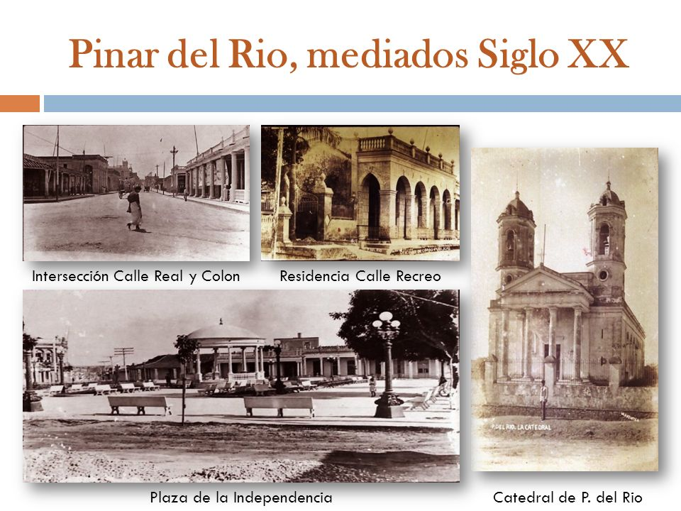 Pinar del Rio, mediados Siglo XX