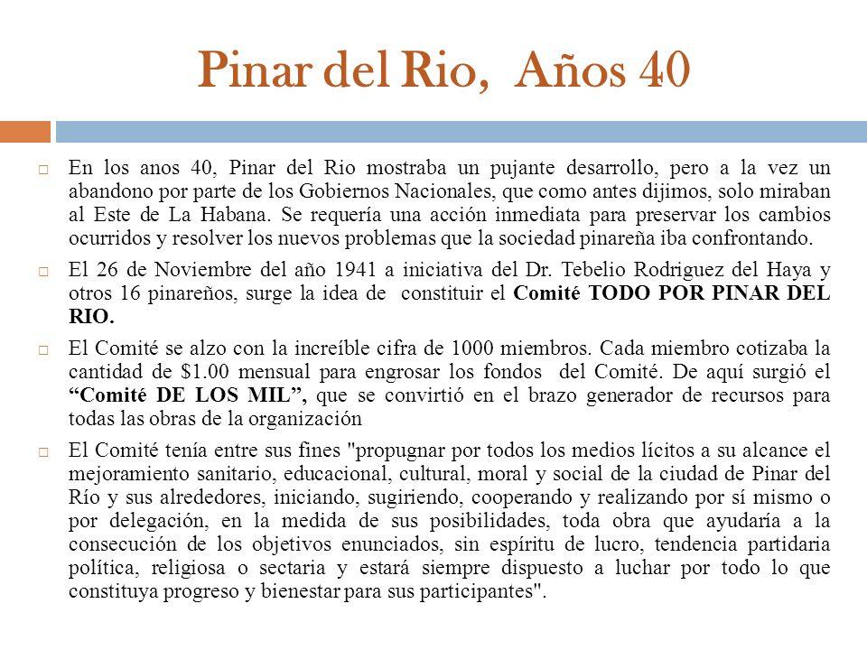 Pinar del Rio, Años 40