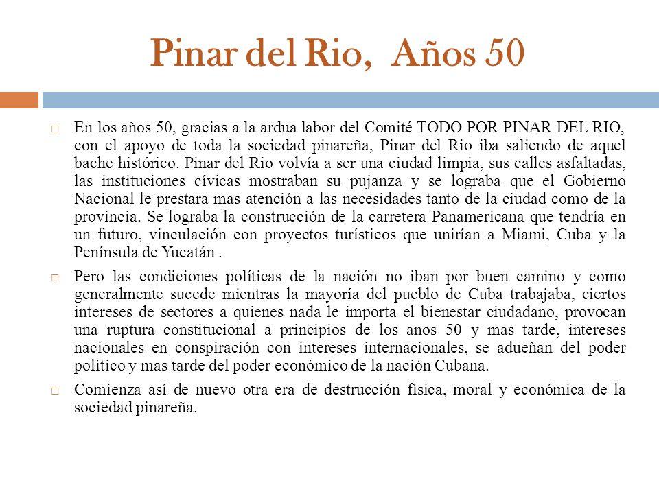 Pinar del Rio, Años 50