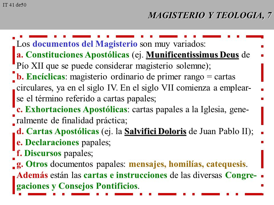 Los documentos del Magisterio son muy variados: