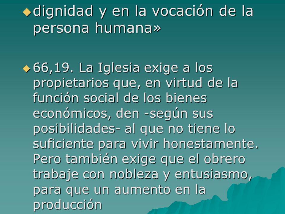 dignidad y en la vocación de la persona humana»
