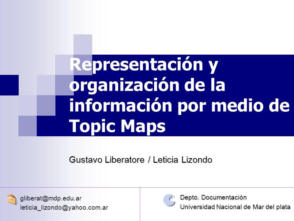 Representación y organización de la información por medio de Topic Maps