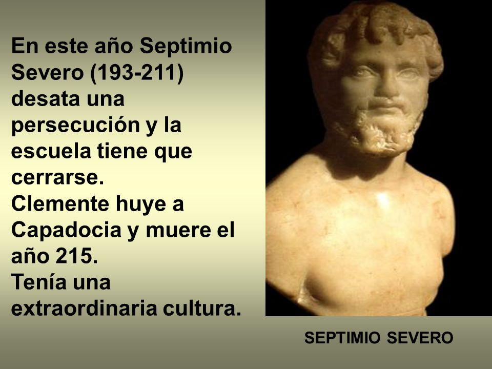 Clemente huye a Capadocia y muere el año 215.