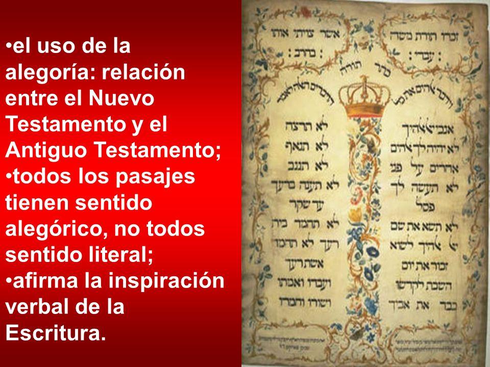 el uso de la alegoría: relación entre el Nuevo Testamento y el Antiguo Testamento;