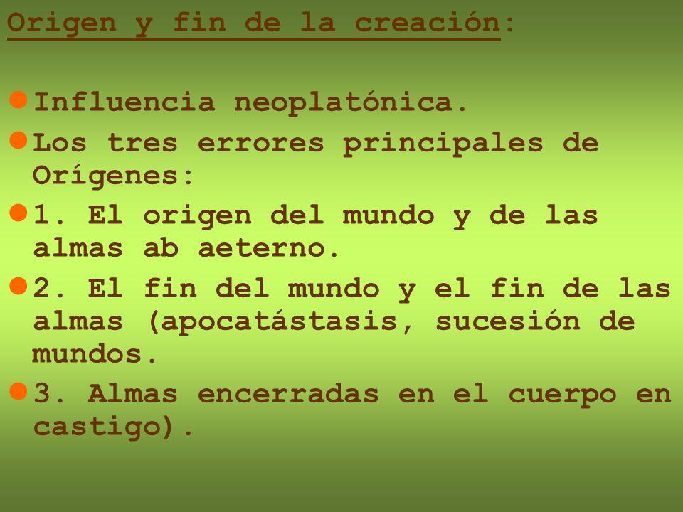Origen y fin de la creación: