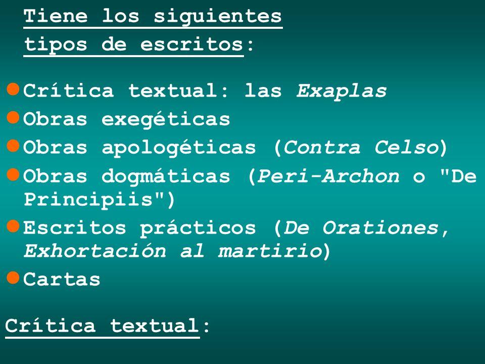 Tiene los siguientes tipos de escritos: Crítica textual: las Exaplas. Obras exegéticas. Obras apologéticas (Contra Celso)