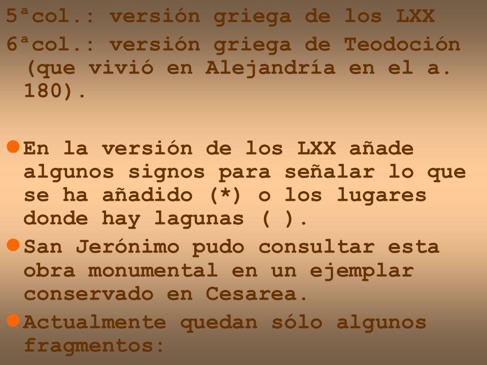 5ªcol.: versión griega de los LXX