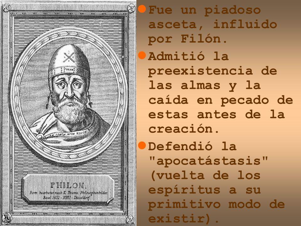 Fue un piadoso asceta, influido por Filón.