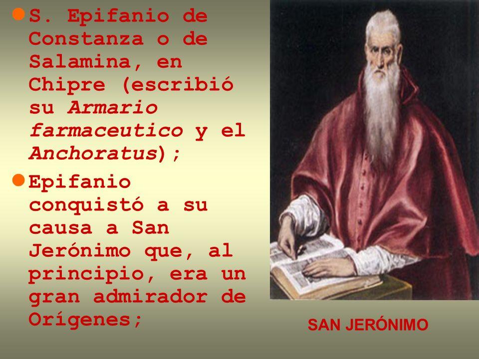 S. Epifanio de Constanza o de Salamina, en Chipre (escribió su Armario farmaceutico y el Anchoratus);