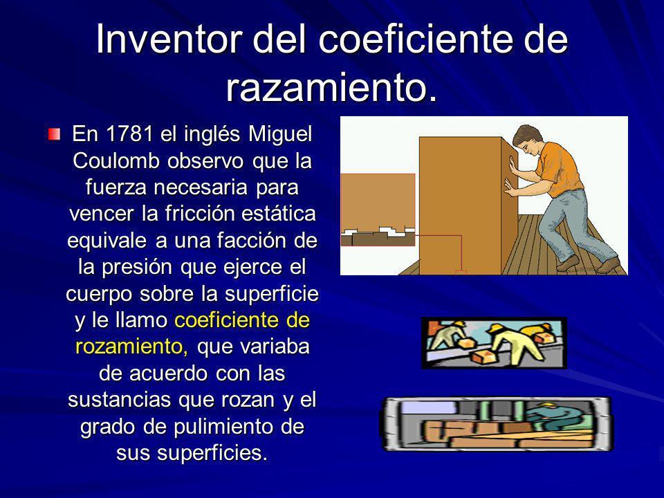 Inventor del coeficiente de razamiento.