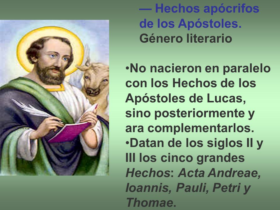 — Hechos apócrifos de los Apóstoles. Género literario