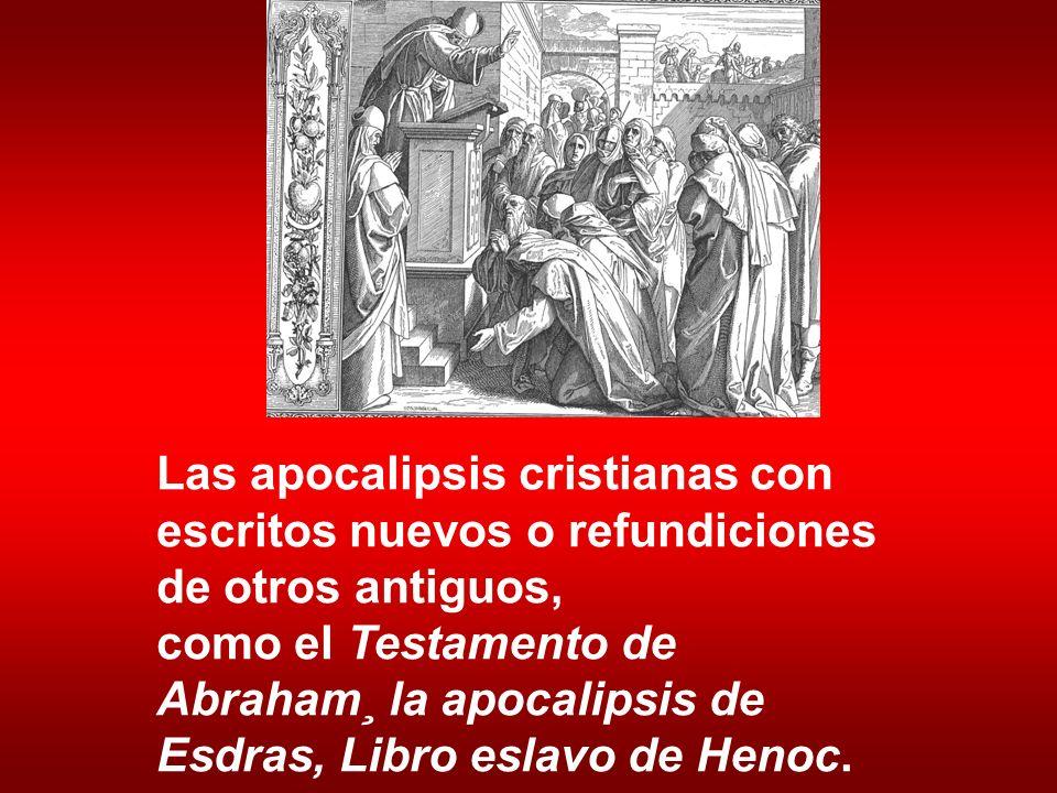 Las apocalipsis cristianas con escritos nuevos o refundiciones de otros antiguos,