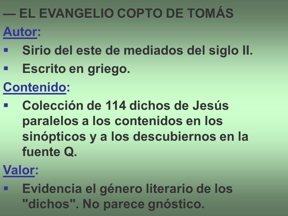— EL EVANGELIO COPTO DE TOMÁS