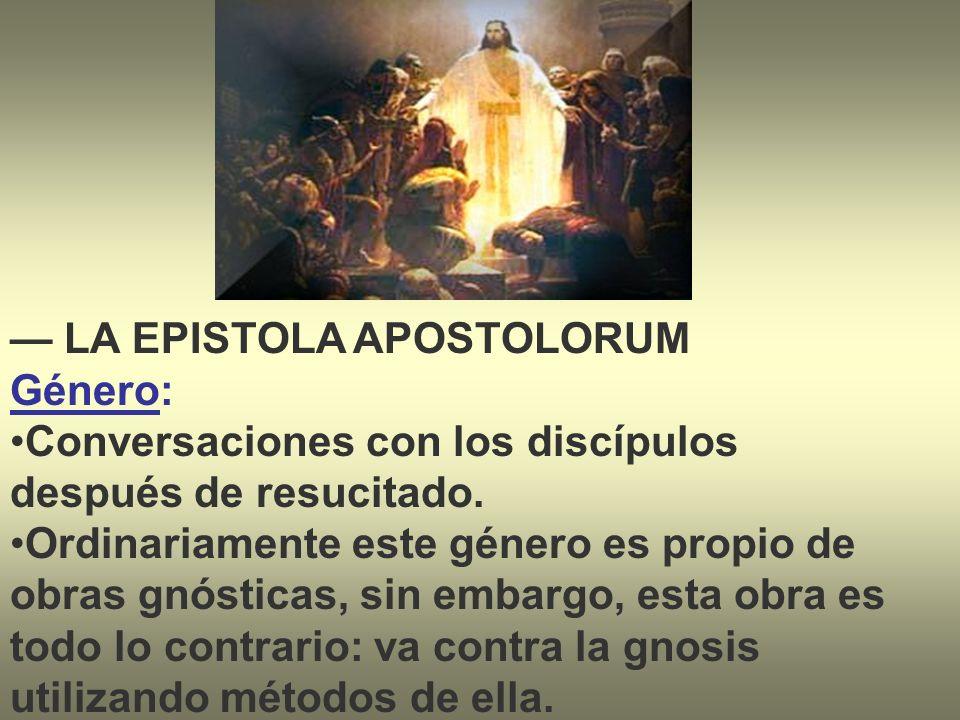 — LA EPISTOLA APOSTOLORUM