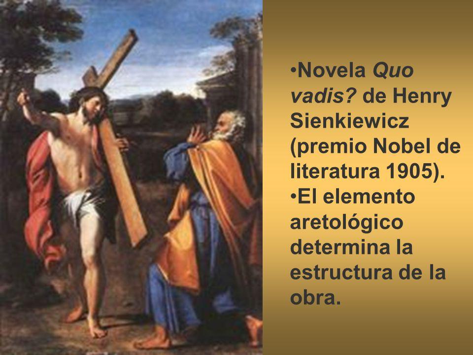 Novela Quo vadis de Henry Sienkiewicz (premio Nobel de literatura 1905).