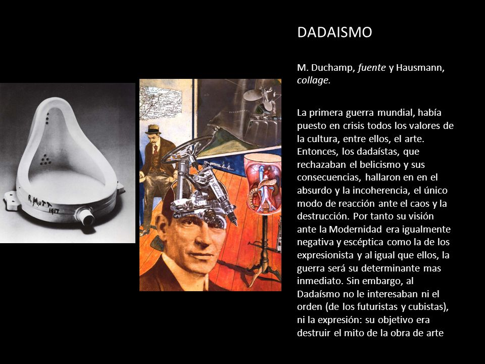 DADAISMO M. Duchamp, fuente y Hausmann, collage