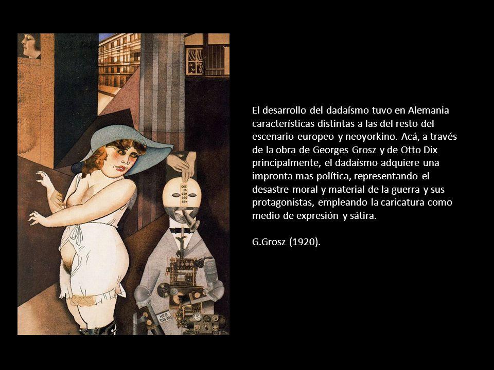El desarrollo del dadaísmo tuvo en Alemania características distintas a las del resto del escenario europeo y neoyorkino.