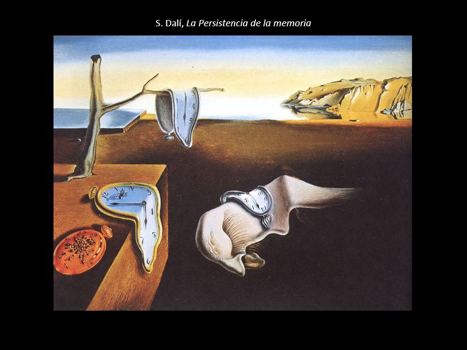 S. Dalí, La Persistencia de la memoria