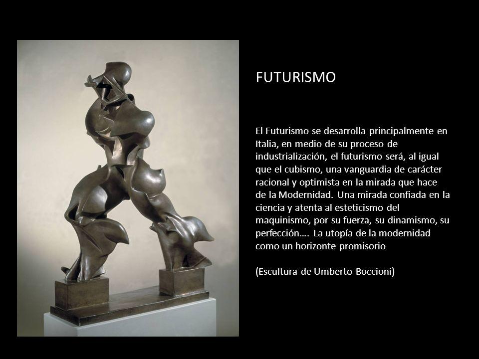 FUTURISMO El Futurismo se desarrolla principalmente en Italia, en medio de su proceso de industrialización, el futurismo será, al igual que el cubismo, una vanguardia de carácter racional y optimista en la mirada que hace de la Modernidad.