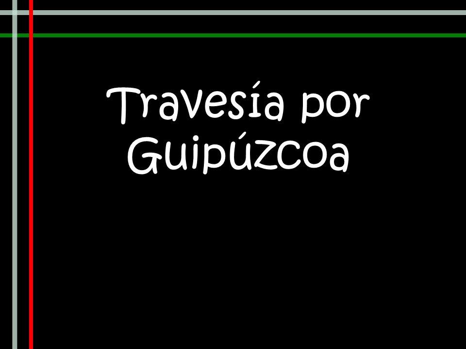 Travesía por Guipúzcoa