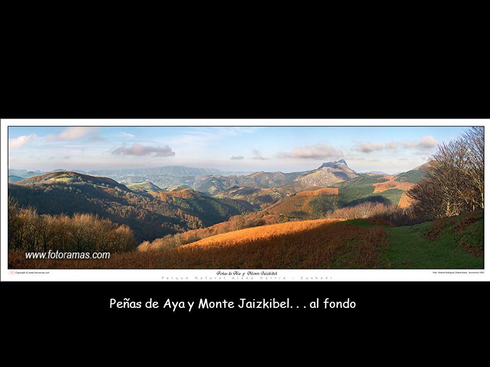 Peñas de Aya y Monte Jaizkibel. . . al fondo