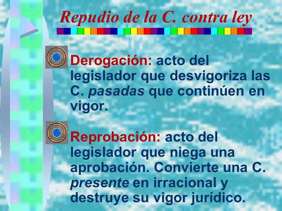 Repudio de la C. contra ley
