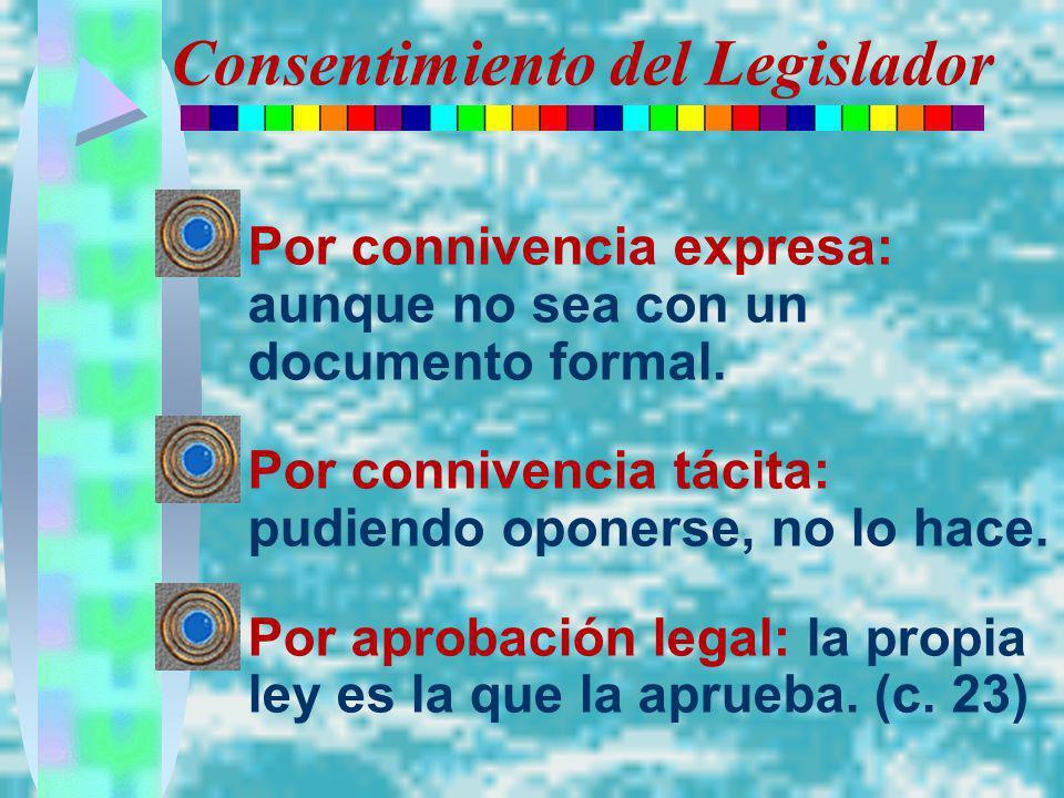 Consentimiento del Legislador