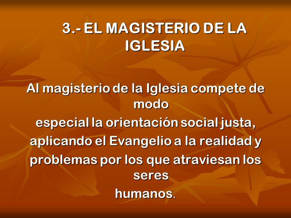 3.- EL MAGISTERIO DE LA IGLESIA