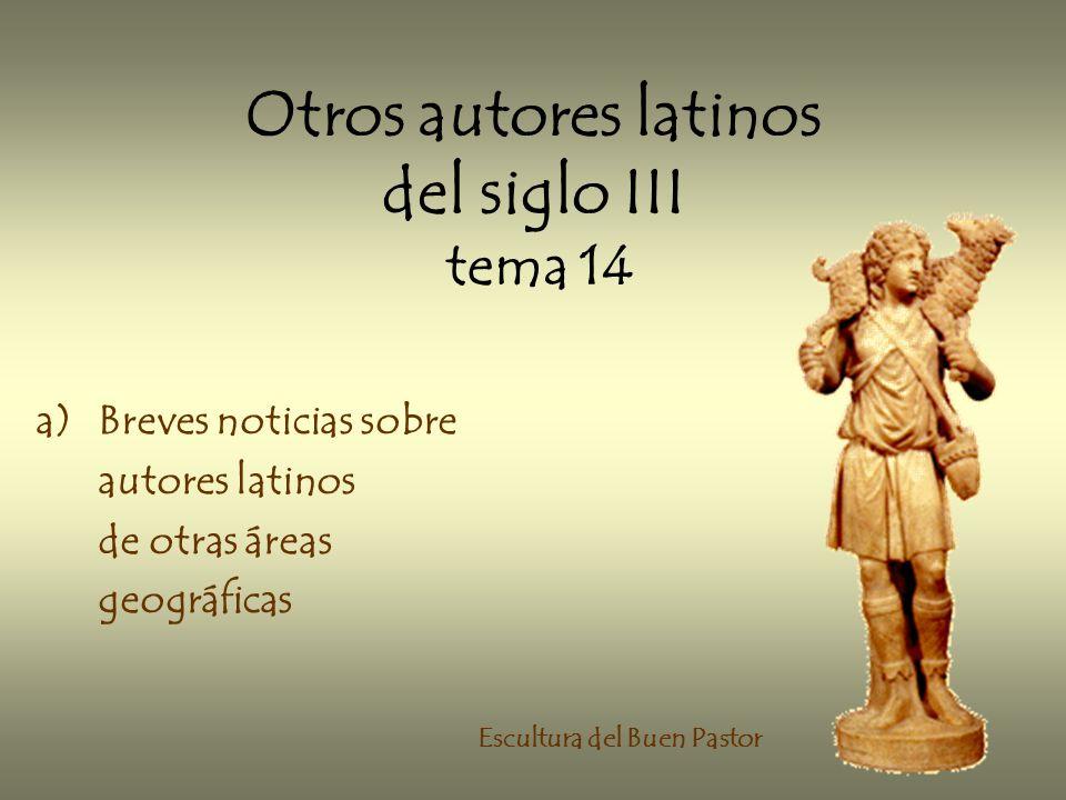 Otros autores latinos del siglo III tema 14