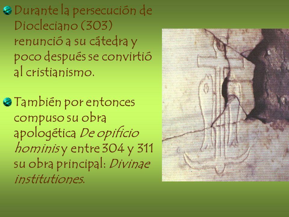 Durante la persecución de Diocleciano (303) renunció a su cátedra y poco después se convirtió al cristianismo.