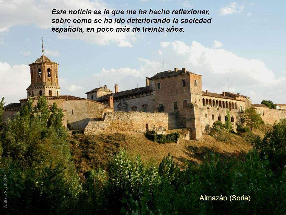 Esta noticia es la que me ha hecho reflexionar, sobre cómo se ha ido deteriorando la sociedad española, en poco más de treinta años.