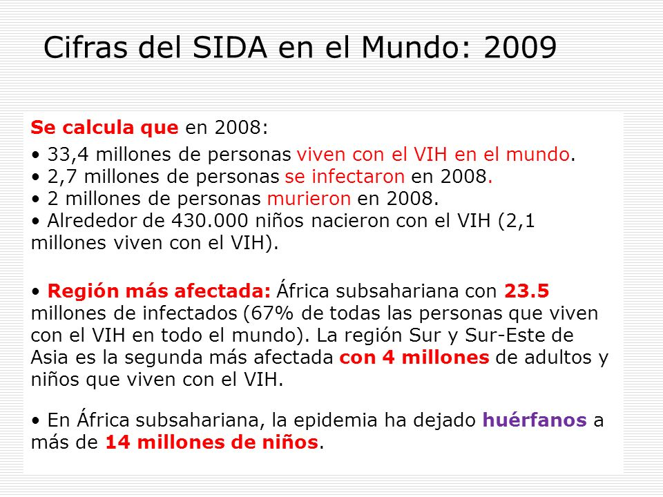 Cifras del SIDA en el Mundo: 2009