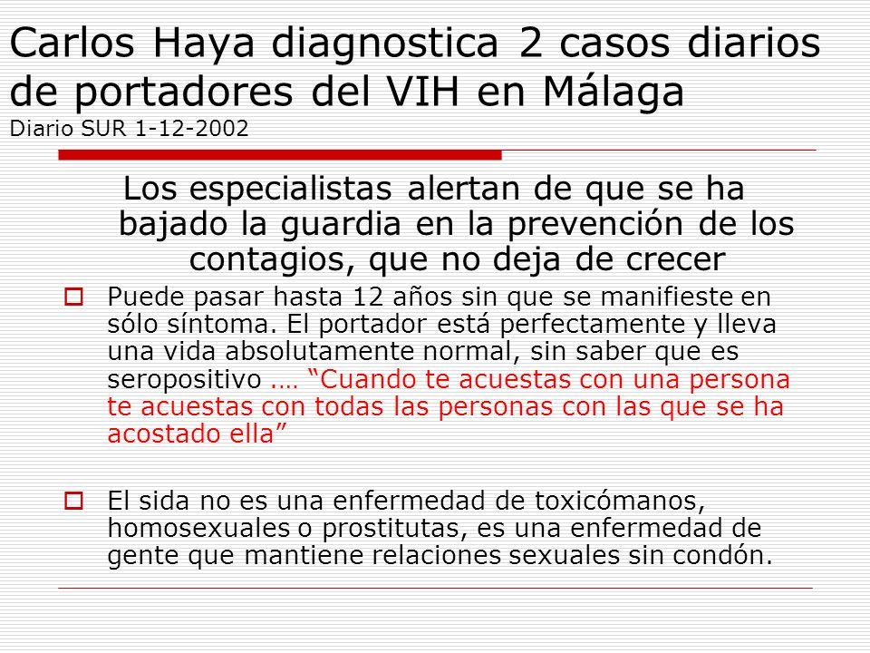 Carlos Haya diagnostica 2 casos diarios de portadores del VIH en Málaga Diario SUR 1-12-2002