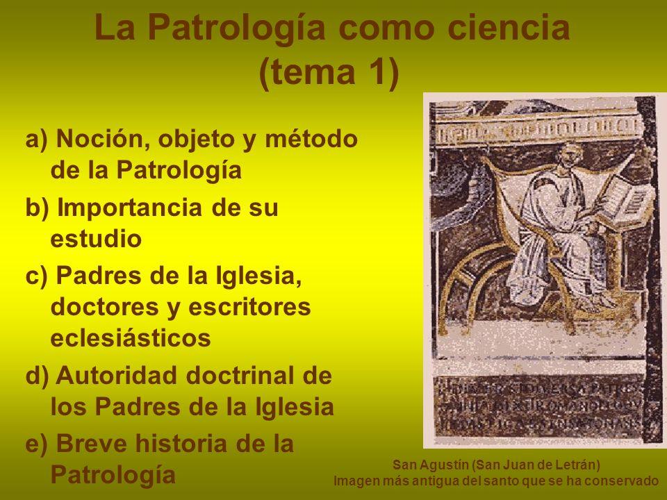 La Patrología como ciencia (tema 1)