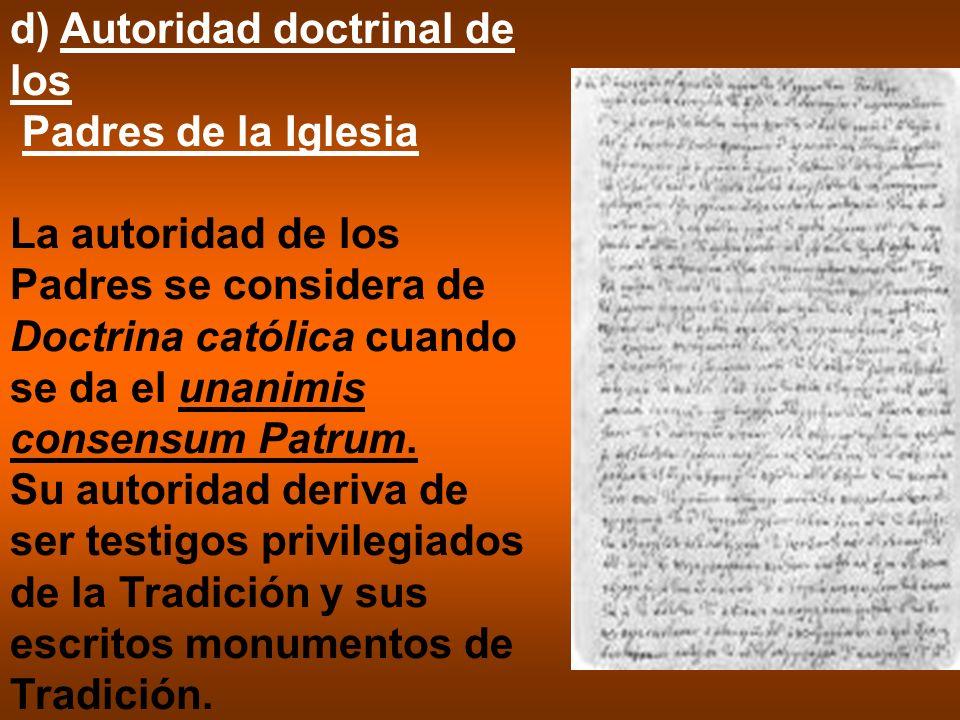 d) Autoridad doctrinal de los Padres de la Iglesia