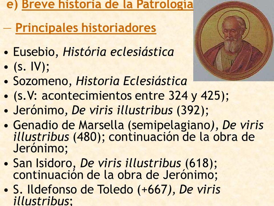 e) Breve historia de la Patrología
