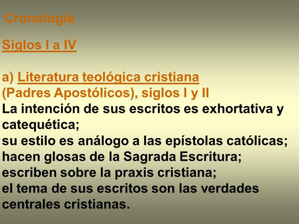 Cronología Siglos I a IV. a) Literatura teológica cristiana (Padres Apostólicos), siglos I y II.
