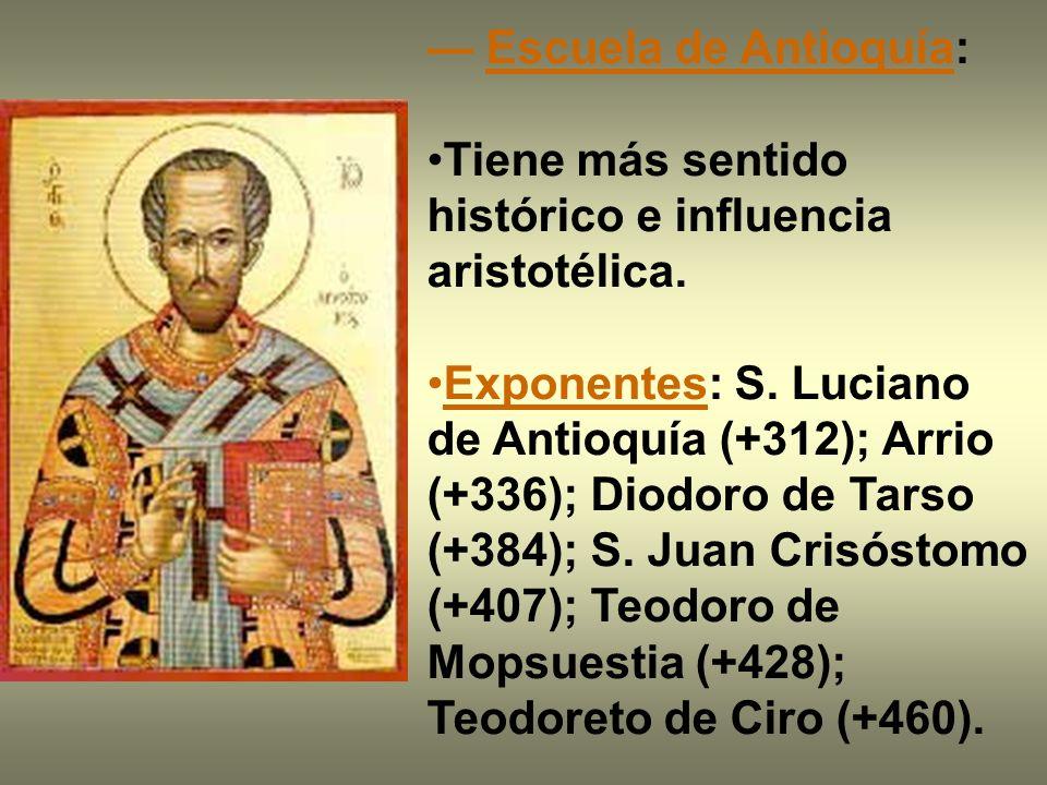 — Escuela de Antioquía: