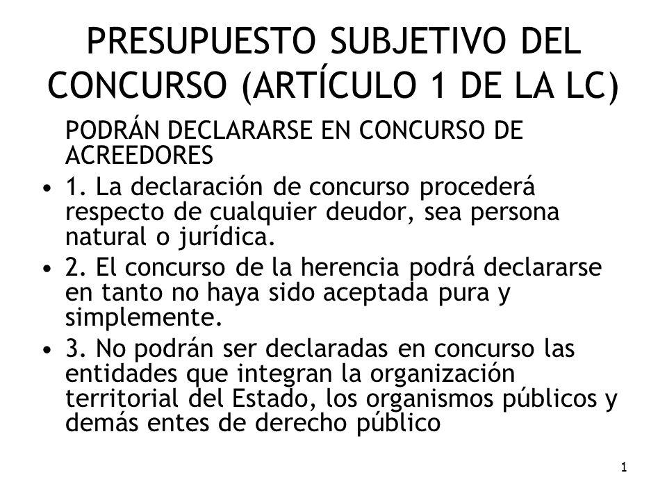 PRESUPUESTO SUBJETIVO DEL CONCURSO (ARTÍCULO 1 DE LA LC)