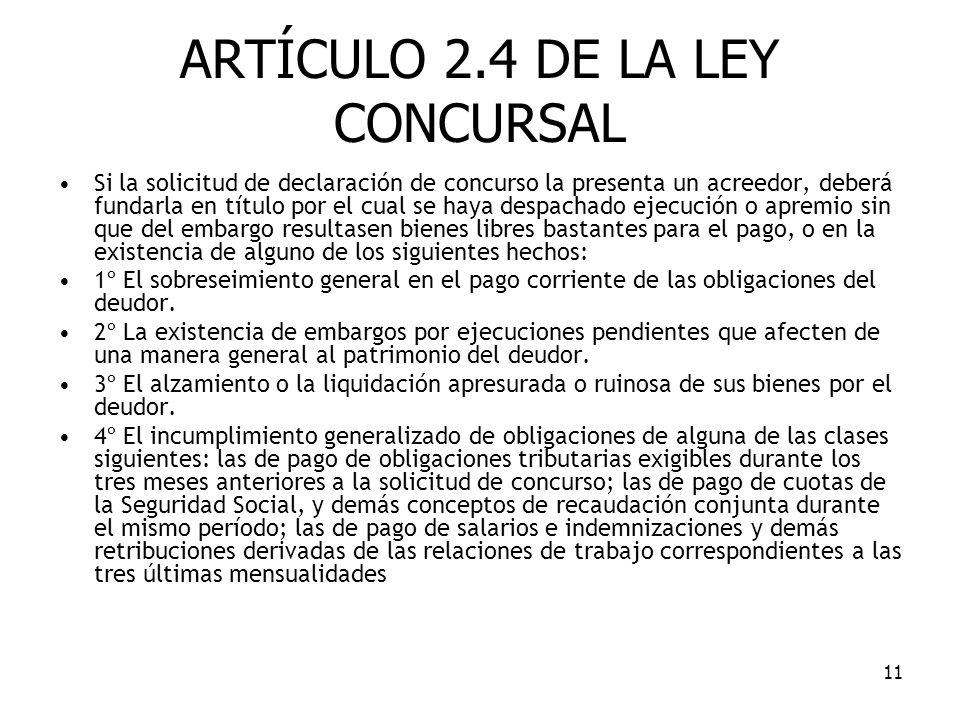 ARTÍCULO 2.4 DE LA LEY CONCURSAL