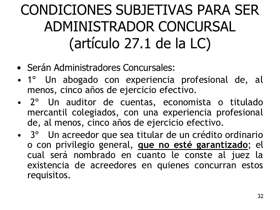 CONDICIONES SUBJETIVAS PARA SER ADMINISTRADOR CONCURSAL (artículo 27
