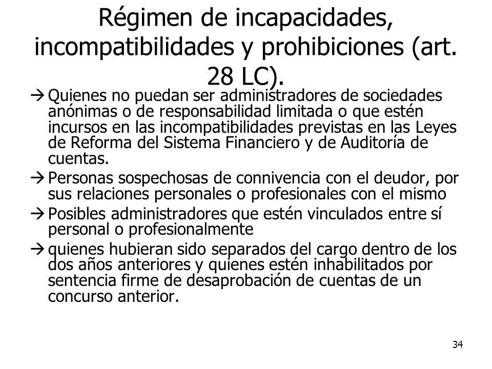 Régimen de incapacidades, incompatibilidades y prohibiciones (art