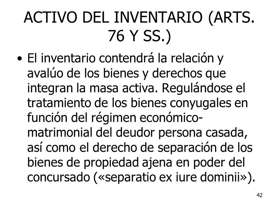 ACTIVO DEL INVENTARIO (ARTS. 76 Y SS.)