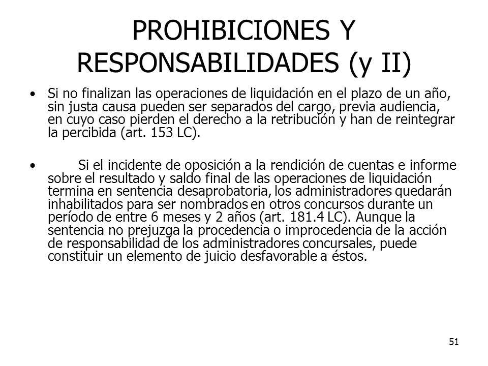 PROHIBICIONES Y RESPONSABILIDADES (y II)