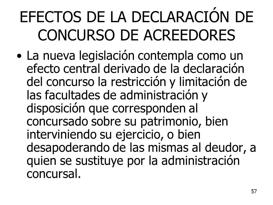 EFECTOS DE LA DECLARACIÓN DE CONCURSO DE ACREEDORES