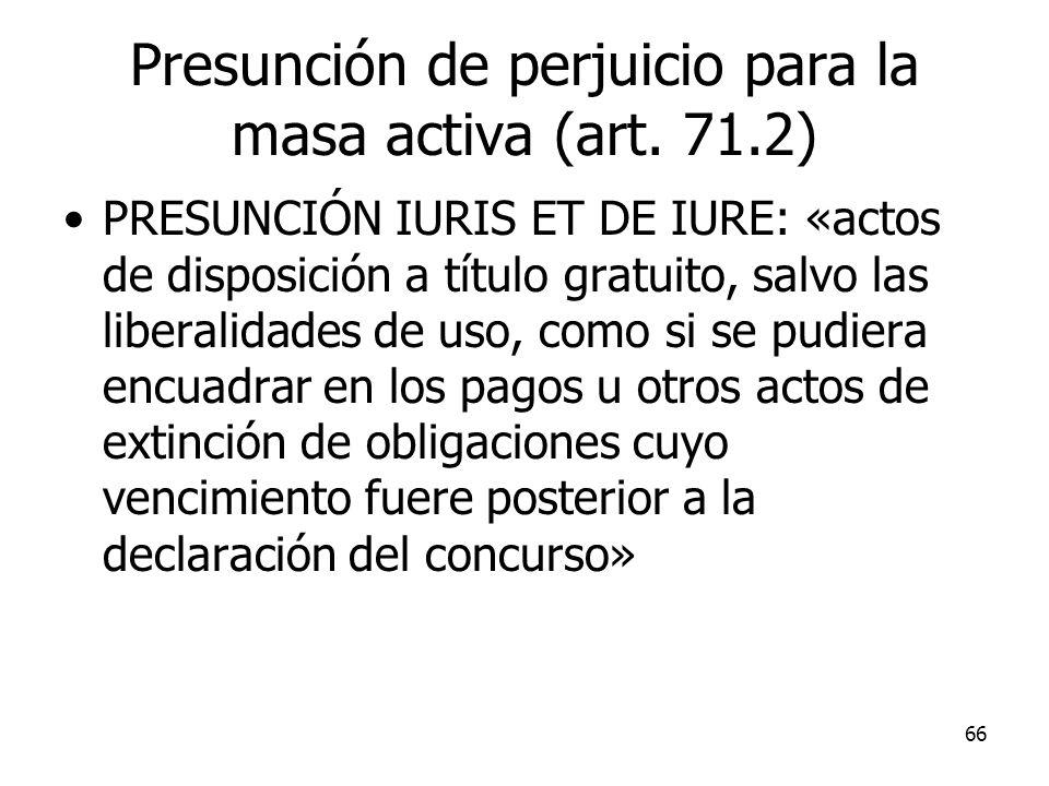 Presunción de perjuicio para la masa activa (art. 71.2)
