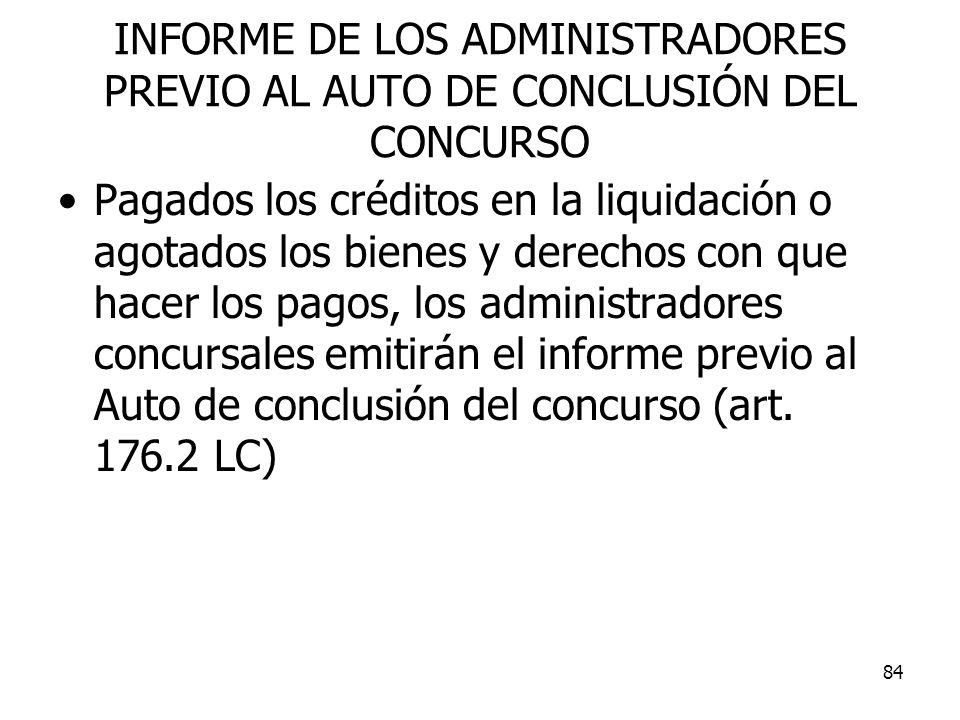 INFORME DE LOS ADMINISTRADORES PREVIO AL AUTO DE CONCLUSIÓN DEL CONCURSO