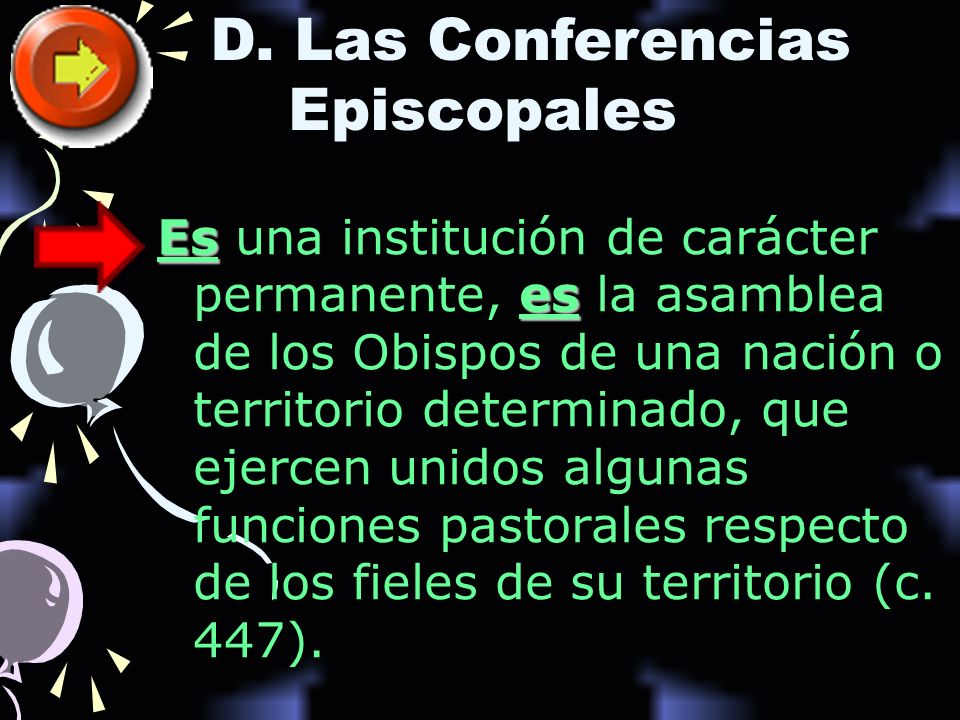 D. Las Conferencias Episcopales