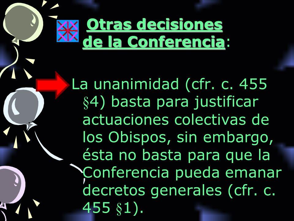 Otras decisiones de la Conferencia: